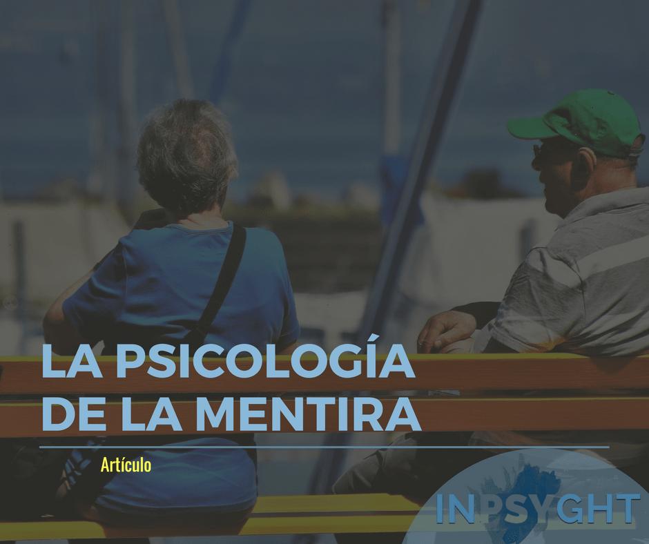 La psicología de la mentira