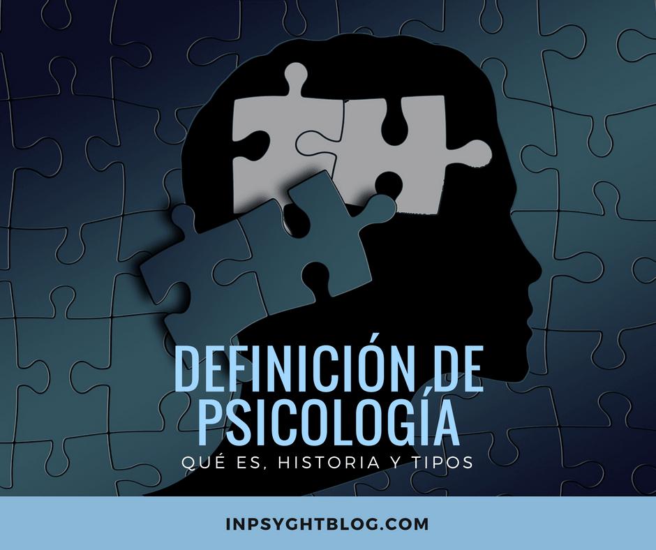 Definición de psicología – Qué es, Historia y Tipos
