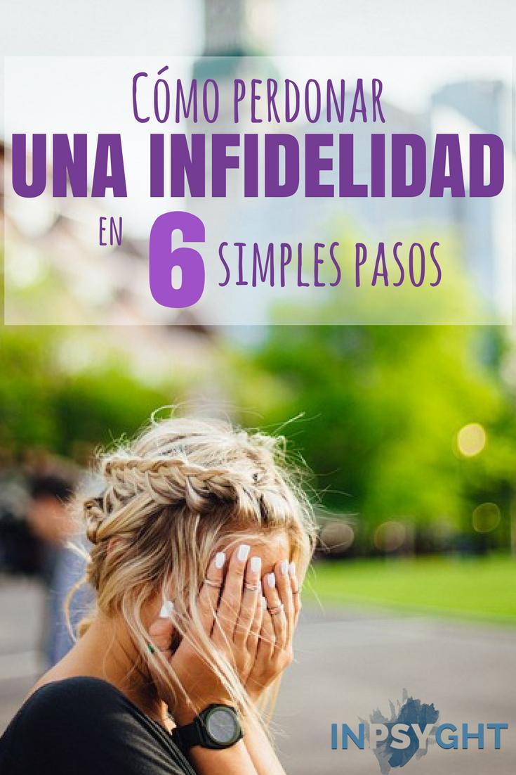 Cómo Perdonar Una Infidelidad En 6 Simples Pasos
