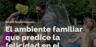El ambiente familiar que predice la felicidad en el matrimonio