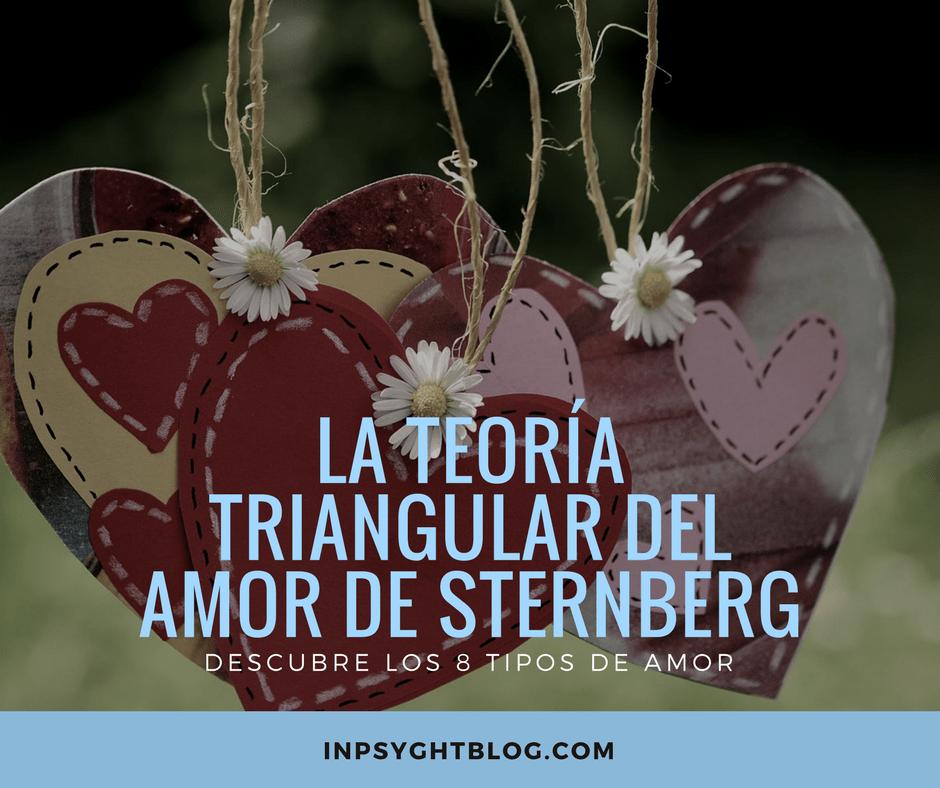 La teoría triangular del amor de Sternberg