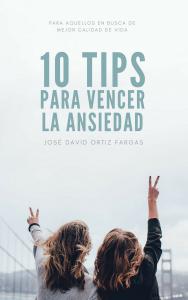 10 tips para vencer la ansiedad