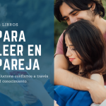 25 libros para leer en pareja y solucionar conflictos
