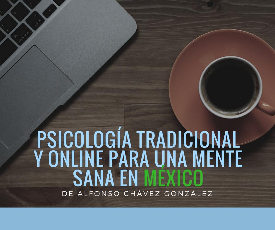 Psicología tradicional y online para una mente sana en México