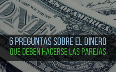 6 preguntas sobre el dinero que deben hacerse las parejas