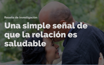 Una simple señal de que la relación es saludable